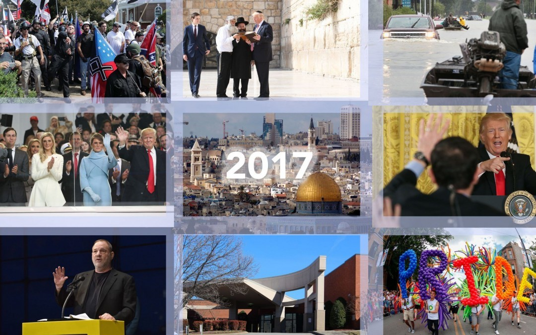 The Top 10 Moments That Mattered to Jews in 2017