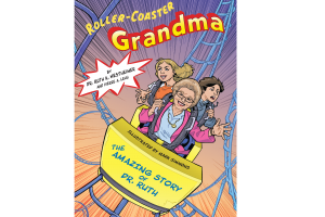 'Roller Coaster Grandma: The Amazing Story of Dr. Ruth'