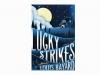 """""""Lucky Strikes"""""""