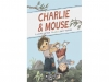 'Charlie & Mouse'