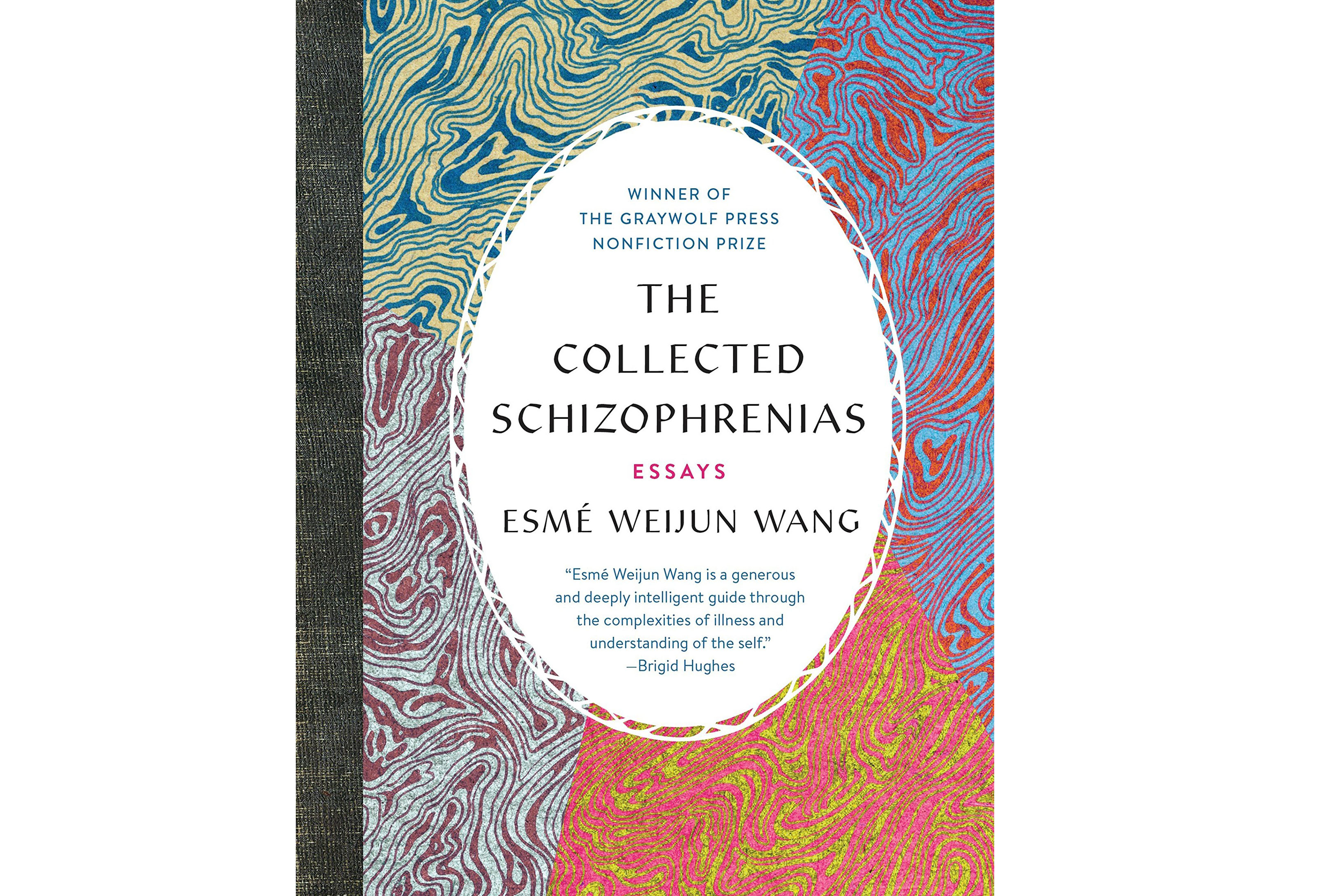 'The Collected Schizophrenias'