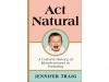 'Act Natural'