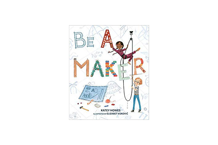 'Be A Maker'