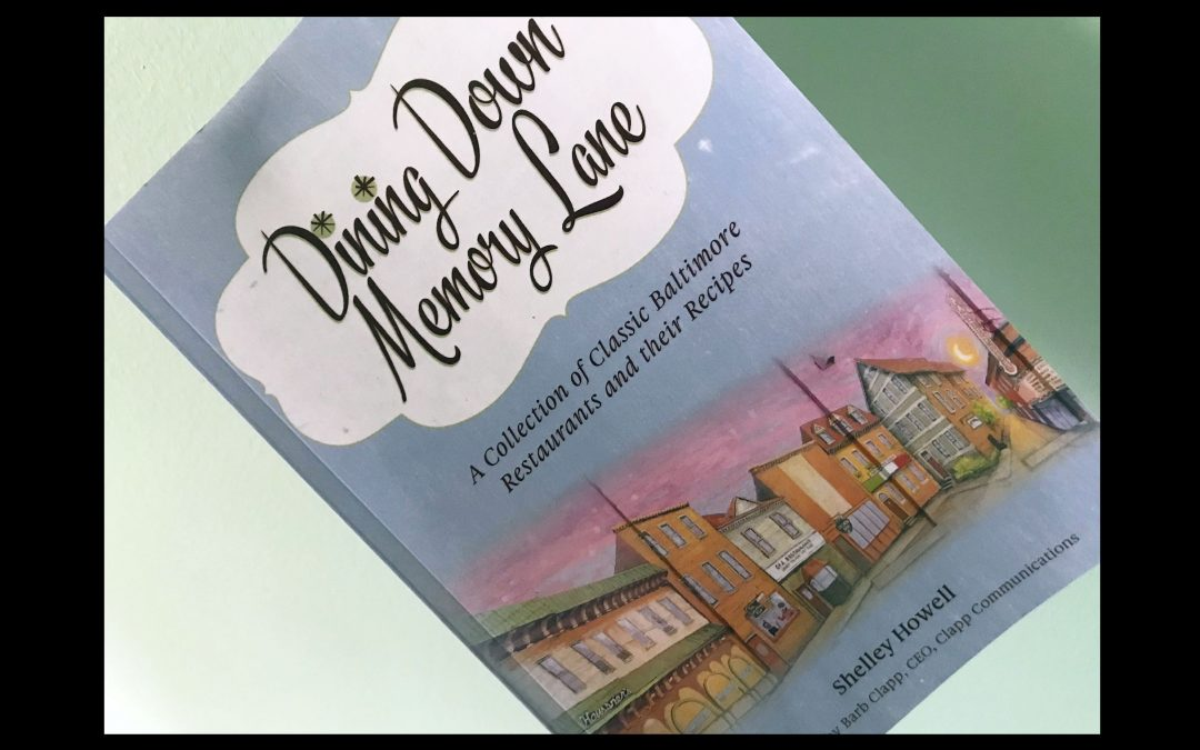 'Dining Down Memory Lane' Features Much-Loved Recipes from Baltimore Landmarks