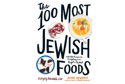 Where There are 'The 100 Most Jewish Foods,' There are 300 Opinions