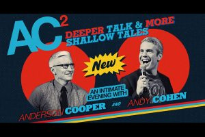 Another intimate conversation with Anderson Cooper and Andy Cohen (Handout)