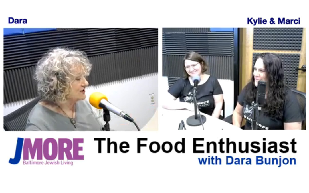 The Food Enthusiast with Guests Kylie Perrotti and Marci Yankelov