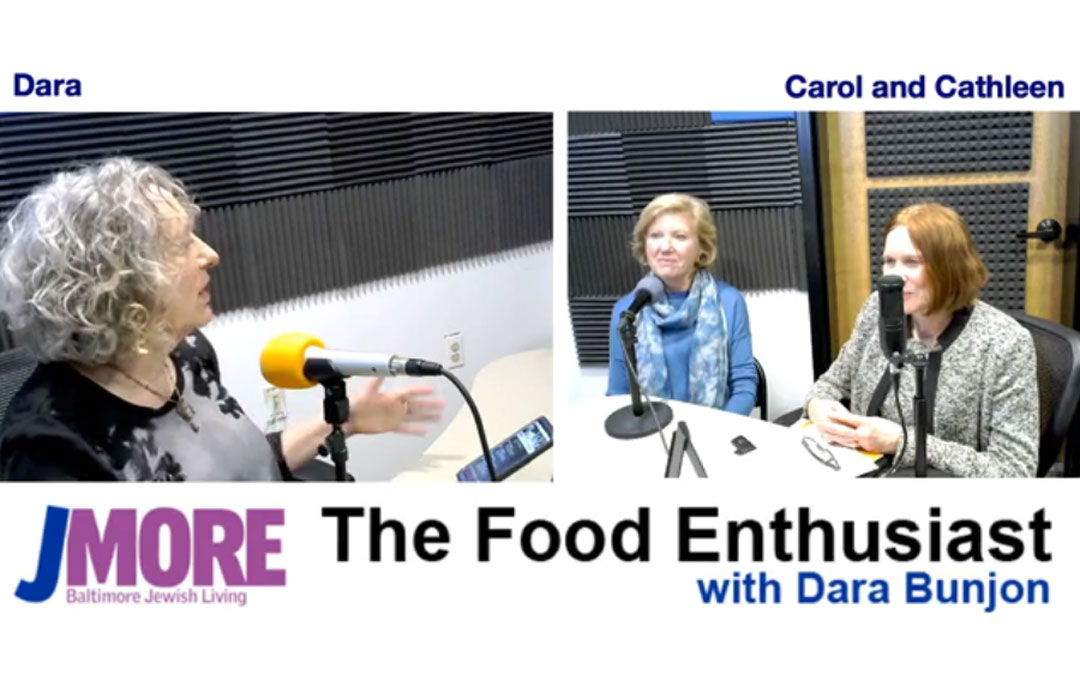 The Food Enthusiast with Guests Cathleen Hanson and Carol Haislip