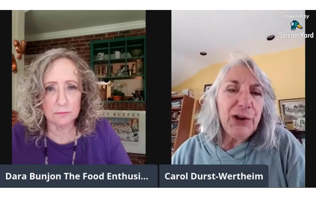 The Food Enthusiast with Guest Carol Durst-Wertheim